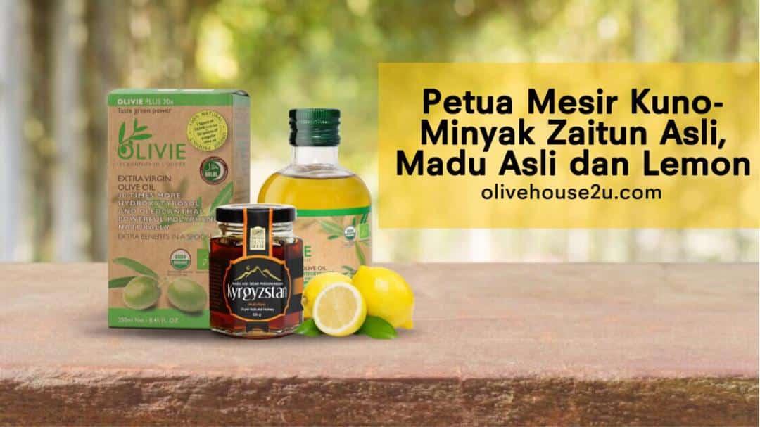 Minyak Zaitun Asli, Madu dan Lemon; Petua Mesir Kuno?